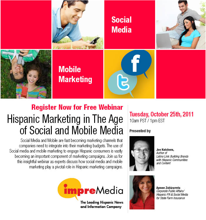 Free Webinar: Hispanic Marketing in The Age of Social & Mobile Media [SAVE THE DATE]