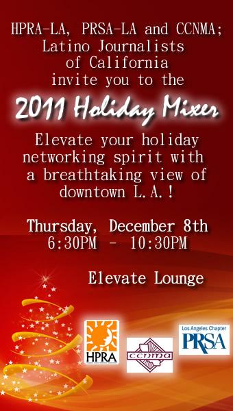 Join Us for the HPRA-LA, PRSA-LA & CCNMA 2011 Holiday Mixer