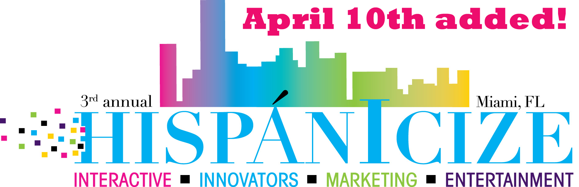 Hispanicize 2012 adds fourth full day, April 10, to national Latino trends event program