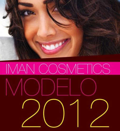 IMAN Cosmetics Announces MODELO 2012 & Partnership With TV Notas