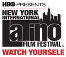 HBO & The New York International Latino Film Festival Call for Entries