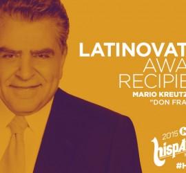 Don Francisco to be honored with a Latinovator Award at Hispanicize 2015