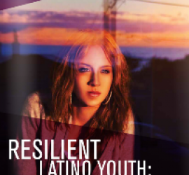 NCLR presents study on the resilience of Latino youth