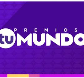 Telemundo announces Premios Tu Mundo Nominees