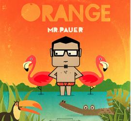 "Latin GRAMMY® nominated artist & producer Mr. Pauer to release sophomore Album ""ORANGE"" on Sept 18th"