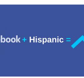 CapturaGroup: Facebook Gives Brands 2 Million More Reasons to Target Hispanics