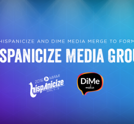 Perkin Industries and Suquet Capital Partners lead investment into Hispanicize Media Group