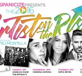 Hispanicize 2016 reveals lineup for the 4th annual Artists on the Rise