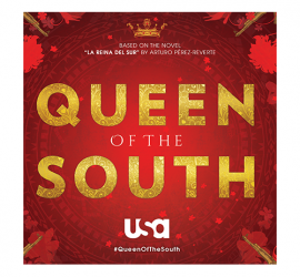 USA Network to premiere new drama 'Queen of The South' at opening night of Hispanicize Film Showcase 2016