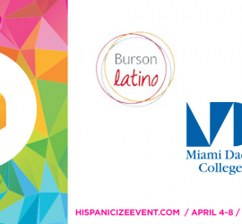 Burson Latino and Miami Dade College partner with Hispanicize to produce event content and broadcast Tecla Awards live