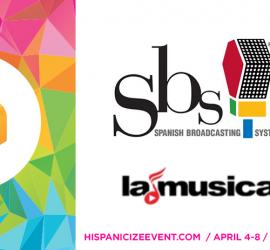 Hispanicize Media Group announces music and entertainment alliance with Spanish Broadcasting Systems' LaMusica for Hispanicize 2016