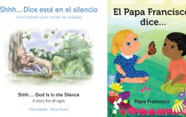 Shhh…Dios está en el silencio is in English and Spanish. El Papa Francisco dice… is in Spanish.