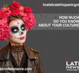 Latinx Newswire Launches 'Celebrate Hispanic Greatness' Campaign to Honor Hispanic Icons and Pioneers Who Continue to Inspire the World